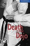 Death in the Dojo Level 5 (Cambridge English Readers)