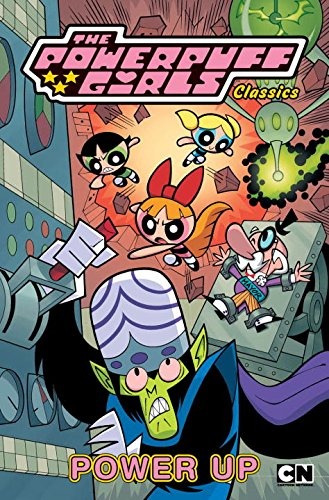 Powerpuff Girls Classics Volume 2: Power Up