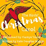 The Birds' Christmas Carol | Kate Douglas Wiggin