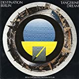 Destination Berlin by Tangerine Dream (1993-01-01)