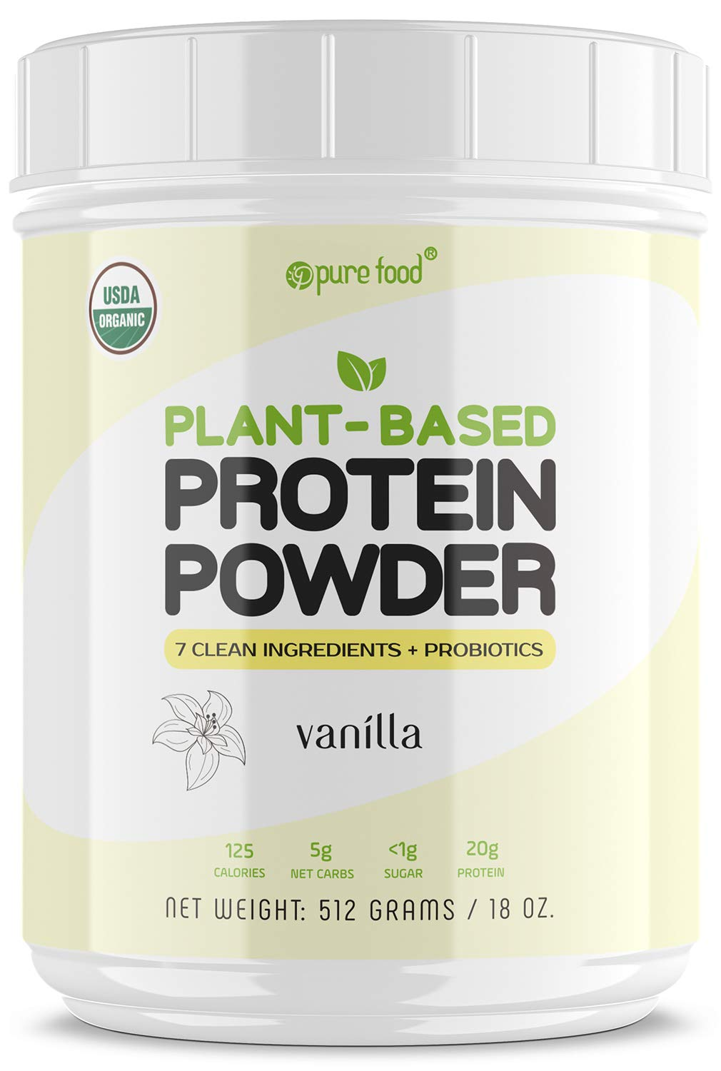 Pure Food: Plant Based Protein Powder with Probiotics | Organic, All Natural, Vegan Whole Food Ingredients with No Additives | Gluten, Dairy, Soy Free, Keto Friendly | Vanilla Bean, 512 Gram Tub by Pure Food