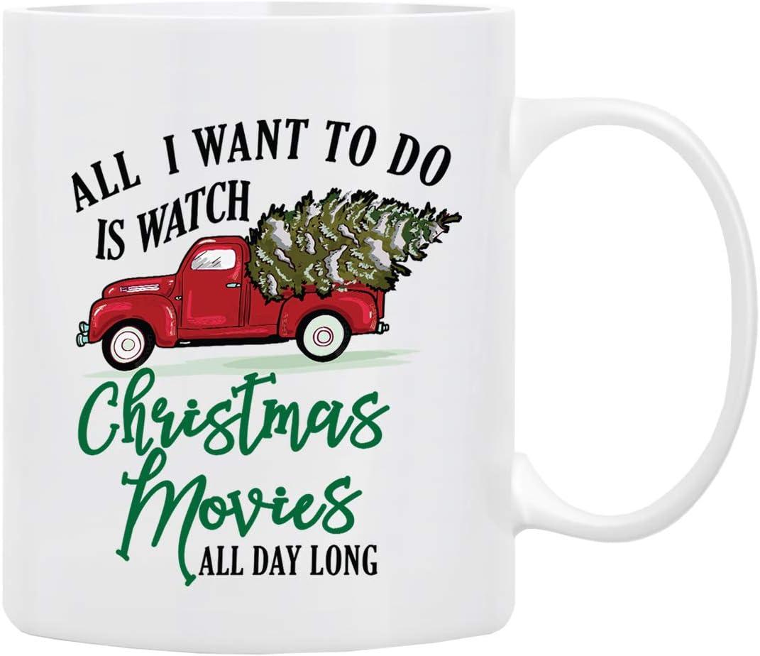Christmas Coffee Mug, Holiday Coffee Mug '' All l Want to Do Is Watch CHRISTMAS MOVIES All Day Long'', Funny Christmas Mugs from Daughter, Wife and Son – Christmas Movie Mug