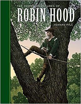 The Merry Adventures of Robin Hood Summary