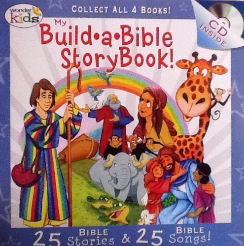 My Build A Bible Storybook! Disc 1- 25 Bible Stories, 25 Bible Songs on Included Music CD - By Wonder Kids by WonderKids
