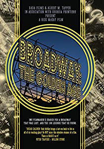 Broadway - The Golden Age, by the Legends Who Were There