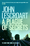 A Plague of Secrets (Dismas Hardy series, book 13): A gripping legal thriller with shocking twists