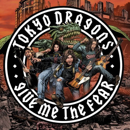 Tokyo Dragons - Give Me The Fear - Zortam Music