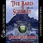 The Bard of Sorcery | Gerard Houarner