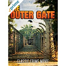 The Outer Gate: Classic Crime Movie