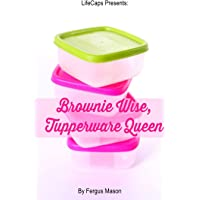 Brownie Wise, Tupperware Queen: A Biography