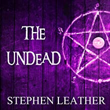 The Undead Audiobook by Stephen Leather Narrated by Paul Thornley