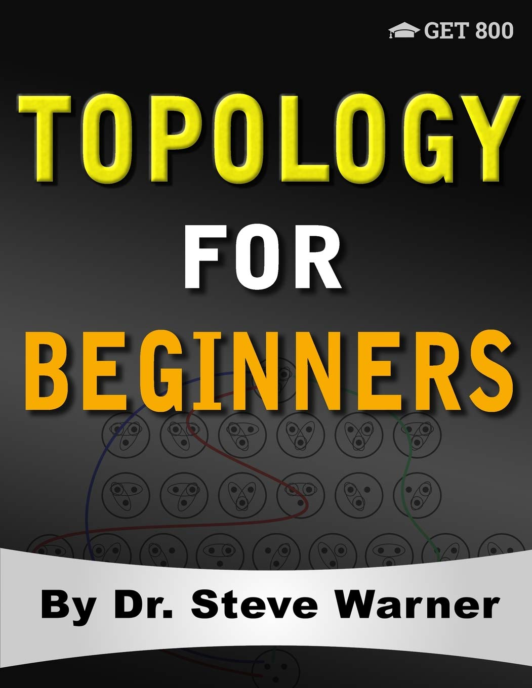 Topology for Beginners: A Rigorous Introduction to Set