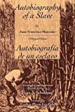 Autobiography of a Slave Autobiografia de un esclavo (English and Spanish Edition)