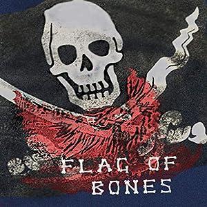Flag of Bones: Voyages of the Dragon Wynd, Volume 1 Audiobook