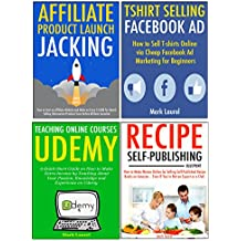 The New Entrepreneur's Business Idea Bundle: Learn to Start Your Own Online Marketing Company via Affiliate Jacking...
