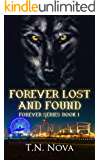 Forever Lost and Found: ( Forever Series Book 1)