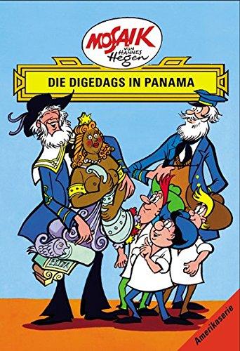 Mosaik von Hannes Hegen: Die Digedags in Panama, Amerika-Serie Bd. 12 (Mosaik von Hannes Hegen - Amerika-Serie)
