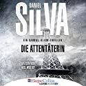 Die Attentäterin (Garbiel Allon 16) Hörbuch von Daniel Silva Gesprochen von: Axel Wostry