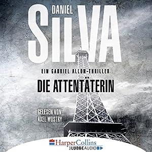 Daniel Silva - Die Attentäterin (Garbiel Allon 16)