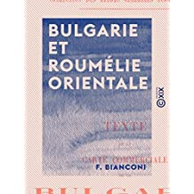 Bulgarie et Roumélie orientale (French Edition)