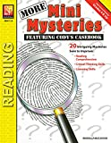 More Mini Mysteries: Captivate Reluctant Readers' Attention & Improve Reading Comprehension Skills with 20 Who-Dunnits