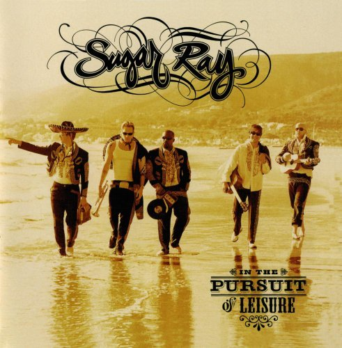 2005 Sugar - In the Pursuit of Leisure by Sugar Ray (2005-06-06)
