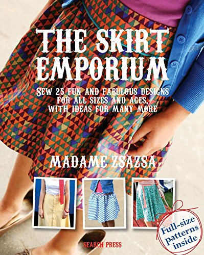 More Sewing Machine Fun - The Skirt Emporium: Sew 25 fun and fabulous designs for all sizes and ages, with ideas for many more