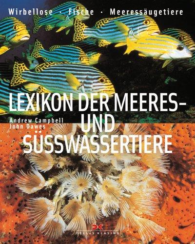 lexikon-der-meeres-und-ssswassertiere-wirbellose-fische-meeressugetiere
