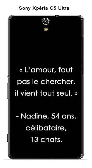 Coque Sony Xperia C5 Ultra Design Citation L Amour Faut
