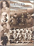 img - for Heroes Oral History Interviews with World War II Veterans book / textbook / text book