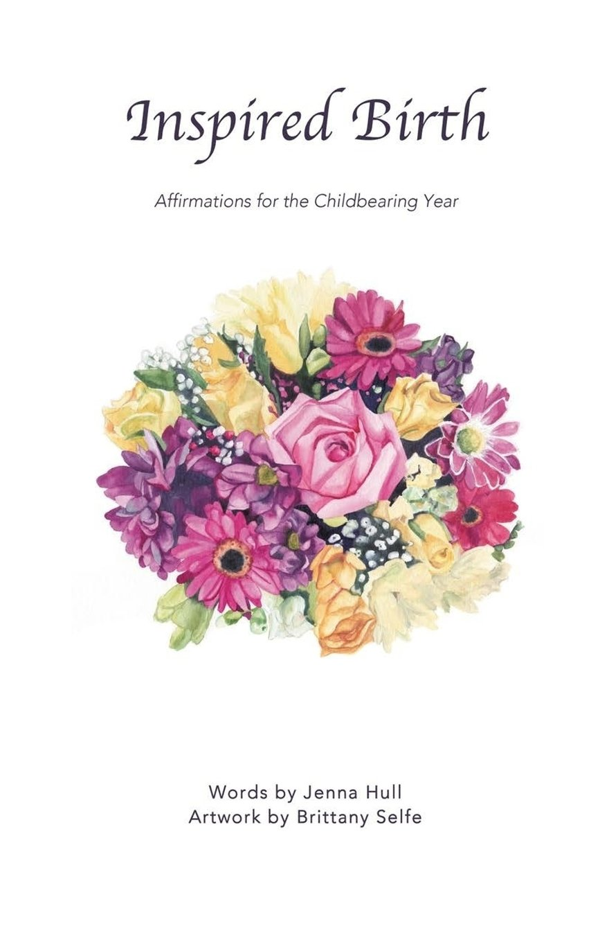 Inspired Birth: Affirmations for the Childbearing Year PDF