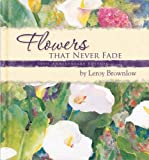 Flowers That Never Fade, Leroy Brownlow, 1591776961