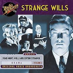 Strange Wills, Volume 2