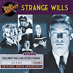 Strange Wills, Volume 2 Radio/TV Program