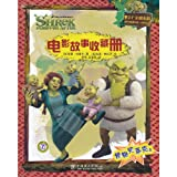 Shrek Forever After:The Movie Storybook(by Dreamworks for kids ages 4 and up) (Chinese Edition)