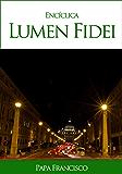 Encíclica Lumen Fidei
