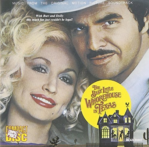 The Best Little Whorehouse in Texas by Dolly Parton (1987-06-29)