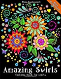 Coloring Book for Adults Amazing Swirls Black Background