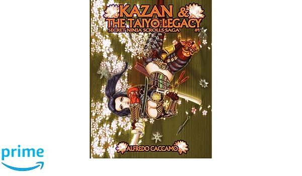 Amazon.com: KAZAN & THE TAIYO LEGACY - Secret Ninja Scrolls ...