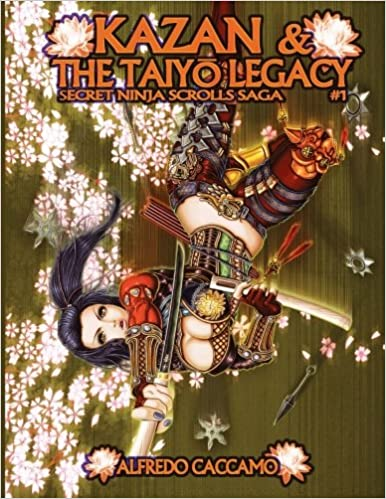 Amazon.com: KAZAN & THE TAIYO LEGACY - Secret Ninja Scrolls ...