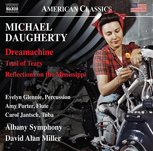 Daugherty: Dreamachine, Trail of Tears, Reflections on the Mississippi (American Song Classics Flute)