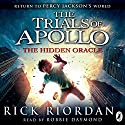 The Hidden Oracle : The Trials of Apollo, Book One Audiobook by Rick Riordan Narrated by Robbie Daymond