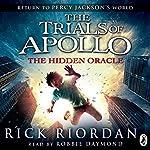 The Hidden Oracle: The Trials of Apollo, Book One | Rick Riordan