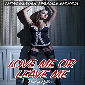 Love Me or Leave Me Audiobook