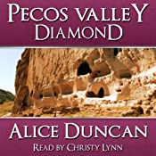 Pecos Valley Diamond | Alice Duncan