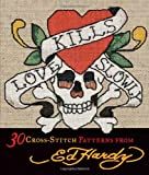 Love Kills Slowly, Ed Hardy Licensing Staff, 0740797611