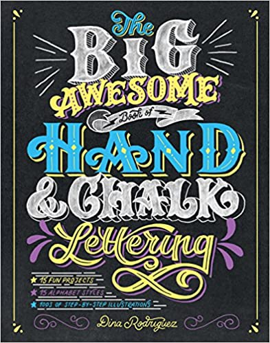 The Big Awesome Book of Hand /& Chalk Lettering