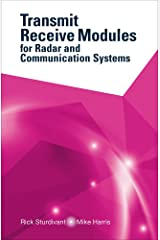 Transmit Receive Modules for Radar and Communication Systems Kindle Edition