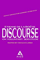 Discourse On Voluntary Servitude Kindle Edition