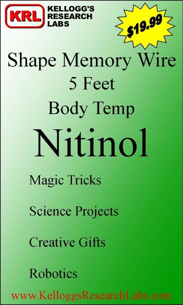 Shape Memory Nitinol Wire 35/°C 5 feet Body Temp 95/°F 0.020 Kelloggs Research Labs 0.5mm